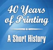 40 Years of Printing